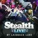Stealth Live!