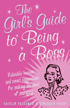 Girl's Guide To Being A Boss