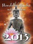 Boeddhistische wijsheden  / 2013 / deel Scheurkalender