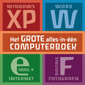 Het Grote Alles-In-Een Computerboek