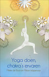 Yoga Doen, Chakra's Ervaren