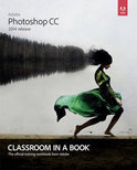 Adobe Photoshop CC Classroom in a Book (2014 Release)