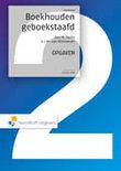 Boekhouden geboekstaafd 2 / deel Opgaven