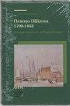 Groninger historische reeks 20 - Hemmo Dijkema 1799-1853