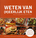 Weten van (h)eerlijk eten