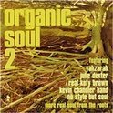 Organic Soul 2