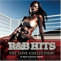 R&B Hits: Love Collection
