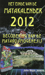 Het einde van de Maya-kalender 2012