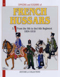Officers And Soldiers Of The French Hussars