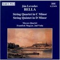 Jan Levoslav Bella: String Quintet in D minor; String Quartet in C minor