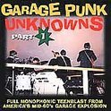 Garage Punk Unknowns Part 1