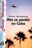 Mas Se Perdio En Cuba