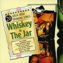 Whiskey In The Jar - 20 Great Irish Drinking Songs