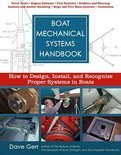 Boat Mechanical Systems Handbook : How to Design, Install, and Recognize Proper Systems in Boats: How to Design, Install, and Recognize Proper Systems in Boats