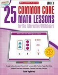 25 Common Core Math Lessons for the Interactive Whiteboard, Grade 6