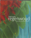 Regenwoud, Zoektocht Van Een Fotograaf + Cd