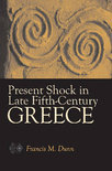 Present Shock in Late Fifth-Century Greece