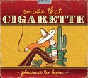 Smoke That  Pleasure To Burn (speciale uitgave)