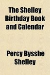 The Shelley Birthday Book And Calendar