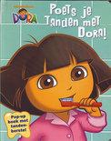 Dora - poets je tanden met dora!