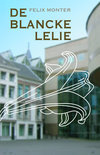 De Blancke Lelie