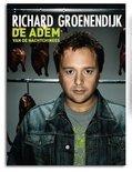 Richard Groenendijk - De Adem Van De Nachtchinees