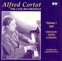 Alfred Cortot: The Late Recordings, Vol. 1