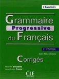 Grammaire progressive du français - Niveau avancé avec 400 exercices. Corrigés