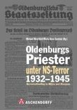 Oldenburgs Priester unter NS-Terror 1932-1945