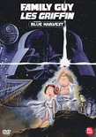 Family Guy: Blue Harvest