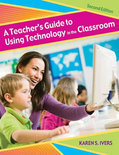 A Teacher's Guide To Using Technology In The Classroom