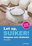 Let op suiker