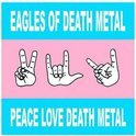 Peace Love Death Metal -L