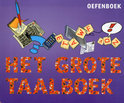 Het Grote Taalboek / Oefenboek