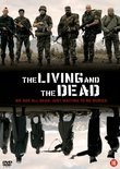 The Living & The Dead