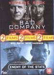 Bad Company/Enemy Of The State