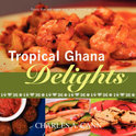 Tropical Ghana Delights