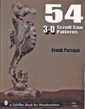 54 3-D Scroll Saw Patterns