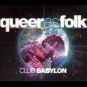 Club Babylon -Queer As Folk -Mixed By: Chris Cox & Abel Aguilera