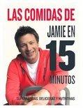 Las Comidas de Jamie Oliver En 15 Minutos (Jaime's 15-Minute Meals)