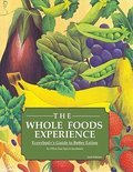 The Whole Foods Experience - 2nd Editon (ebook)