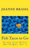 Fish Tacos to Go
