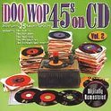 Doo Wop 45's On CD: Vol. 2