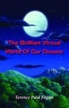 The Brilliant Virtual World of Our Dreams (ebook)