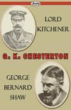 Lord Kitchener and George Bernard Shaw