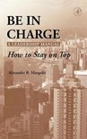 Be in Charge - A Leadership Manual
