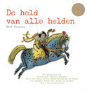 De held van alle helden  + cd