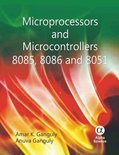 Microprocessors and Microcontrollers 8085, 8086 and 8051