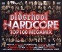 Oldschool Hardcore Top 100 Megamix
