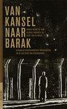 Van Kansel Naar Barak